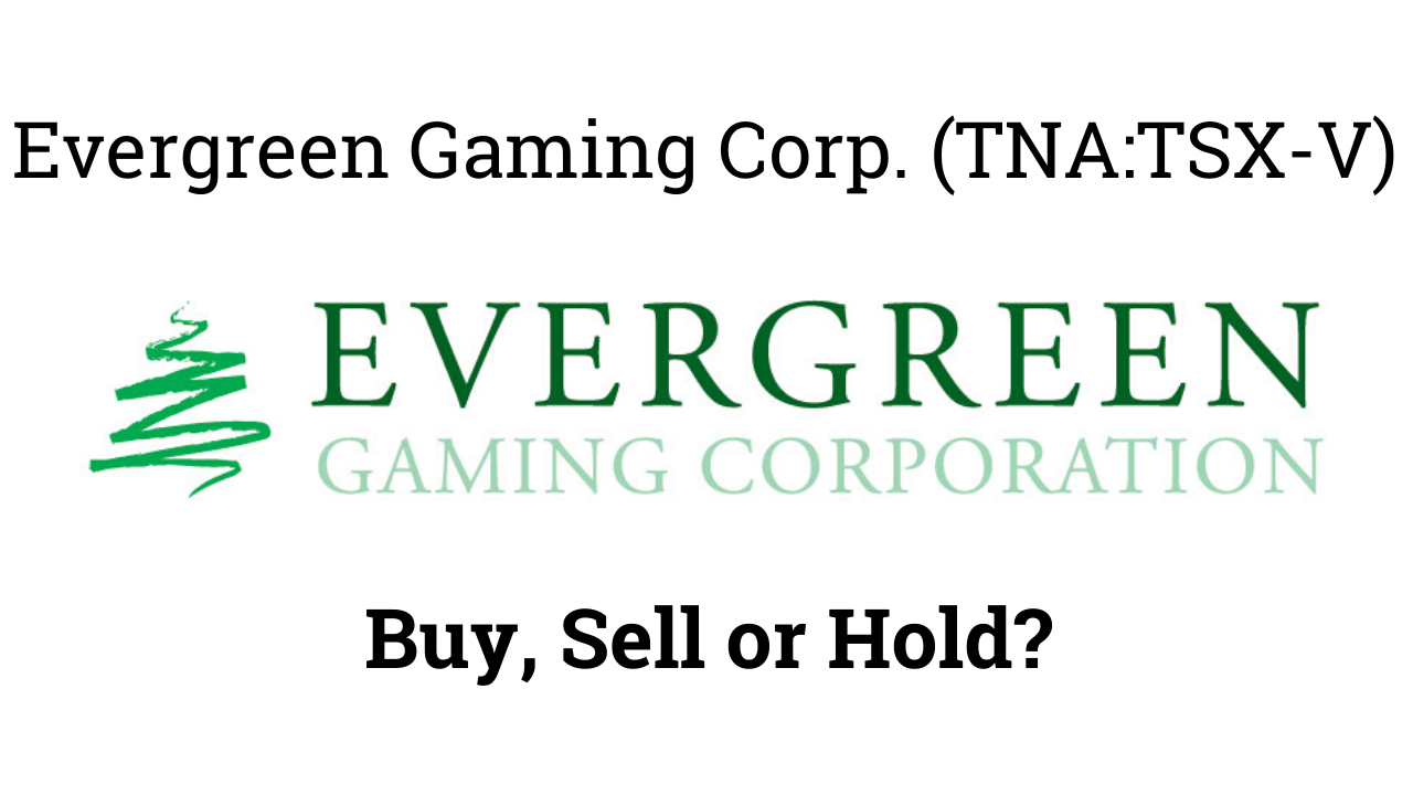 Evergreen Gaming Corporation